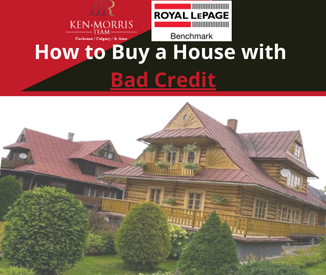 how to buy a home with bad credit