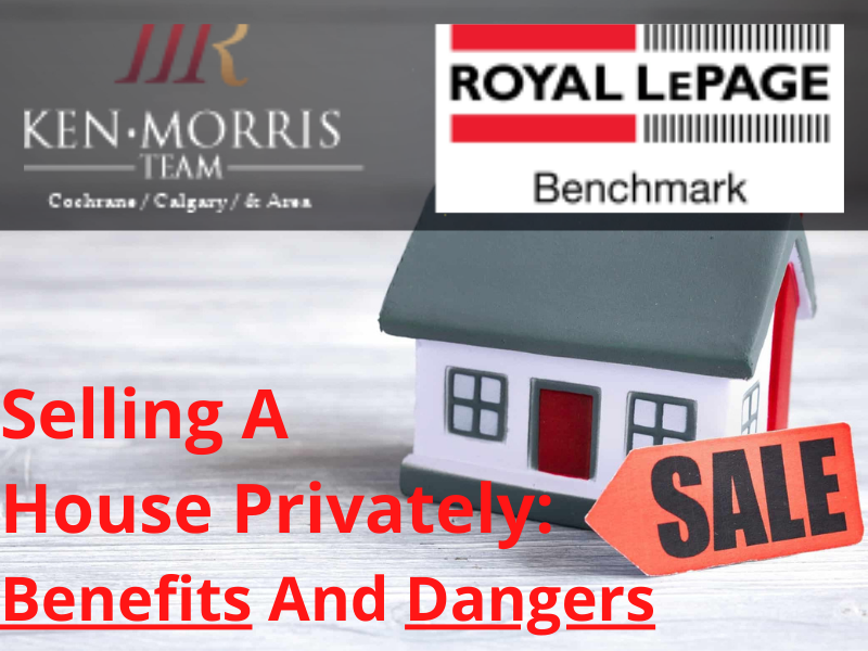 Selling A House Privately Benefits And Dangers